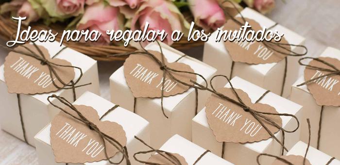 Detalles y regalos para los invitados a tu boda: 5 consejos que no debes olvidar